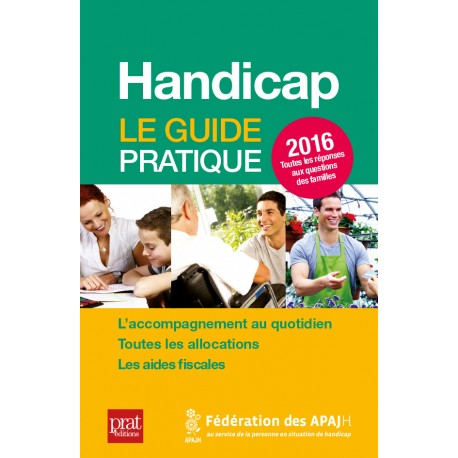 HANDICAP LE GUIDE PRATIQUE